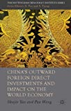 img - for China's Outward Foreign Direct Investments and Impact on the World Economy (Nottingham China Policy Institute) book / textbook / text book