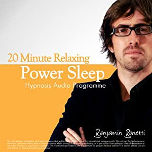20-Minute Deeply Relaxing Sleep with Hypnosis: Ideal for Lunch Breaks, Short Trips or Morning Refreshment | [Benjamin P Bonetti]