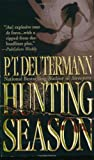 Hunting Season (0312979061) by Peter T. Deutermann,P. T. Deutermann