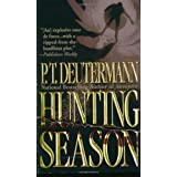 Hunting Season ~ Peter T. Deutermann