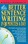Better Sentence Writing in 30 Minutes...