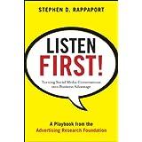 Listen First: Turning Social Media Conversations Into Business Advantage