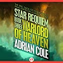 Warlord of Heaven Audiobook by Adrian Cole Narrated by Chris Sorensen