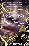 Cate Tiernan Blood Witch and Dark Magick (Wicca)