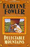 Delectable Mountains (Benni Harper Mysteries) (0425202496) by Fowler, Earlene