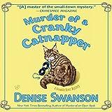 Murder of a Cranky Catnapper: A Scumble River Mystery, Book 19