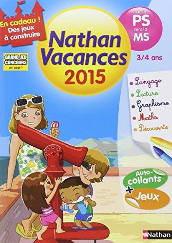 Cahier de vacances - Maternelle 3 - 4 ans