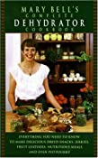 Amazon.com: Mary Bell's Complete Dehydrator Cookbook (9780688130244): Mary Bell: Books
