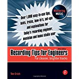 Recording Tips for Engineers: For cleaner, brighter tracksby Tim Crich