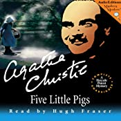 Five Little Pigs: A Hercule Poirot Mystery | [Agatha Christie]