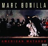echange, troc Marc Bonilla - American Matador