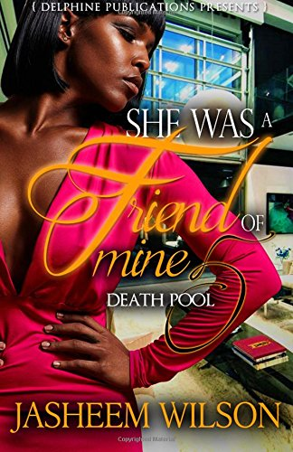 She Was a Friend of Mine 5: Death Pool