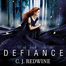 Defiance: Courier's Daughter, Book 1 (       UNABRIDGED) by C.J. Redwine Narrated by Renée Chambliss