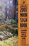 img - for 2007 Moon Sign Book: A Gardening Almanac & Guide to Conscious Living (Llewellyn's Moon Sign Book) by Stephanie Clement (2006-08-08) book / textbook / text book