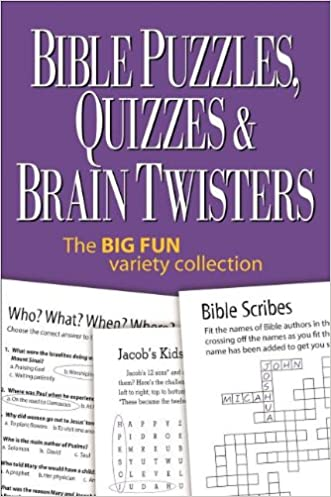 Bible Puzzles, Quizzes & Brain Twisters: The Big Fun Variety Collection