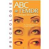 ABC de l'EMDR: La Thérapie des émotions