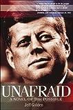 Unafraid: A Novel of the Possible