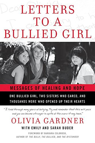 Letters to a Bullied Girl: Messages of Healing and Hope
