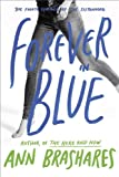 Forever in Blue: The Fourth Summer of the Sisterhood (The Sisterhood of the Traveling Pants) (0385734018) by Brashares, Ann