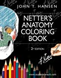 Netters Anatomy Coloring Book: with Student Consult Access, 2e (Netter Basic Science)