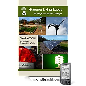 Greener Living Today: Forty Ways to a Green Lifestyle (1)