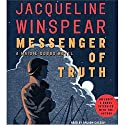 Messenger of Truth: A Maisie Dobbs Novel (       UNABRIDGED) by Jacqueline Winspear Narrated by Orlagh Cassidy