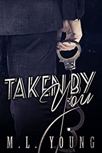 Taken By You by M.L. Young ebook deal