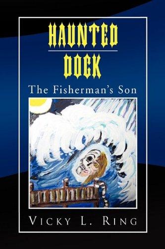 Haunted Dock: The Fisherman