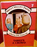 img - for Three's a Crowd (Sweet Valley Twins) book / textbook / text book