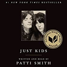Just Kids Audiobook by Patti Smith Narrated by Patti Smith