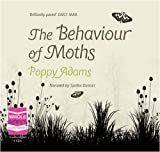 The Behaviour of Moths (unabridged audio book) Poppy Adams