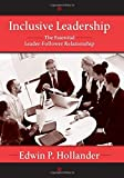 img - for Inclusive Leadership: The Essential Leader-Follower Relationship (Applied Psychology Series) by Hollander, Edwin (2008) Hardcover book / textbook / text book