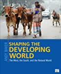 Shaping the Developing World: The Wes...