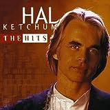 Hal Ketchum: The Hits
