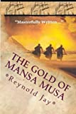 The Gold of Mansa Musa: Seeds from Heaven part 2