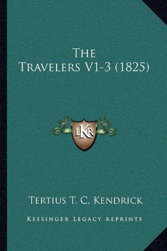The Travelers V1-3 (1825) the Travelers V1-3 (1825)