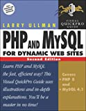 Php And Mysql: Visual Quickpro Guide For Dynamic Web Sites (0321336577) by Ullman, Larry