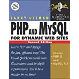 PHP and MySQL for Dynamic Web Sites (Visual QuickProject Guides)by Larry Ullman