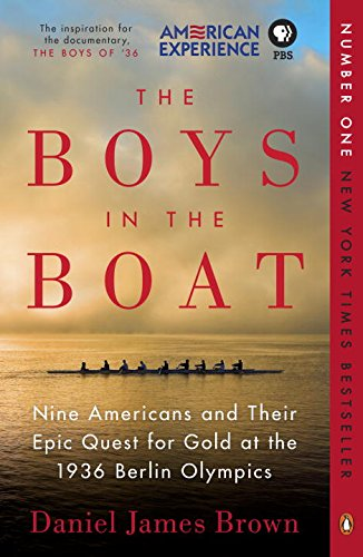 The Boys in the Boat: Nine Americans and Their Epic Quest for Gold at the 1936 Berlin Olympics (American D Boy compare prices)