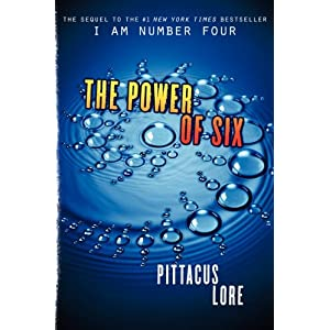 The Power of Six (Lorien Legacies)  - Pittacus Lore