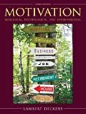img - for Motivation: Biological, Psychological, and Environmental (3rd Edition) by Lambert Deckers (2009-01-19) book / textbook / text book