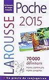 Larousse Dictionnaire Poche 2015