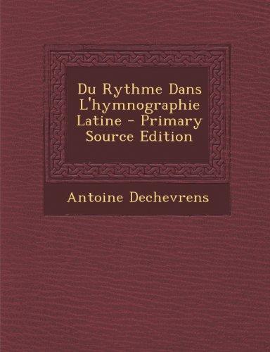 Du Rythme Dans L'Hymnographie Latine