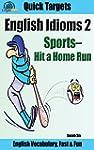 English Idioms: Sports-Hit a Home Run...