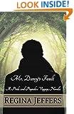 Mr. Darcy's Fault: A Pride and Prejudice Vagary Novella