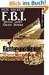 Richter und Henker: FBI Special Agent...