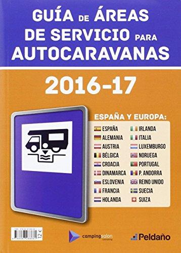 GUIA DE AREAS DE SERVICIO PARA AUTOCARAVANAS 2016-17 ESPAÑA Y EUROPA