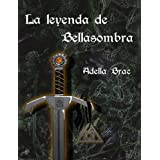 La leyenda de Bellasombra