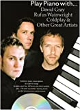 Play Piano with David Gray, Rufus Wainwright,