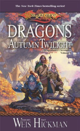 Dragons of Autumn Twilight by Tracy Hickman, Margaret Weis